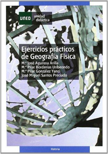 Ejercicios Prácticos de Geografía Física (UNIDAD DIDÁCTICA) por María José AGUILERA ARILLA