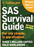 SAS Survival Guide 2E (Collins Gem): For any climate, for any situation by Wiseman, John 'Lofty' (2010) Paperback