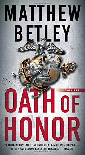 Oath of Honor: A Thriller (The Logan West Thrillers, Band 2) (Logan West)