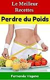 Telecharger Livres Perdre du Poids Le Meilleur Recettes Rapide et facile Francais Anglais (PDF,EPUB,MOBI) gratuits en Francaise