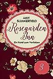 Rosegarden Inn - Ein Hotel zum Verlieben - Folge 3
