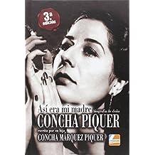Así era mi madre: Biografía de donde Concha Piquer