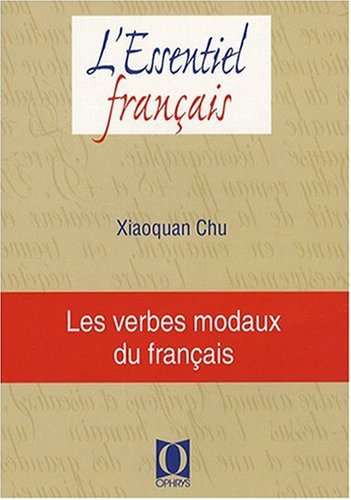 Les verbes modaux du français par Chu Xiaoquan