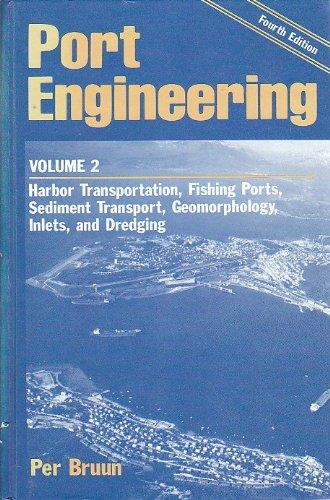Port Engineering: Harbor Transportation, Fishing Ports, Sediment Transport, Geomorphology, Inlets, and Dredging - Inlet Port