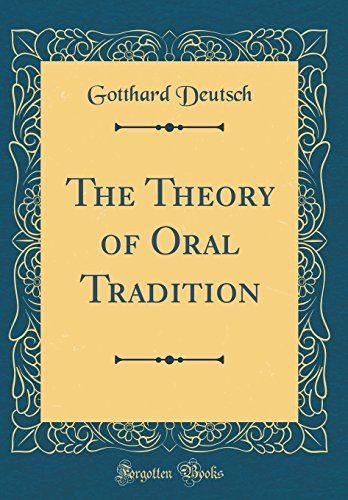 The Theory of Oral Tradition (Classic Reprint)