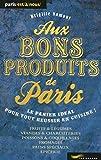 Aux bons produits de Paris