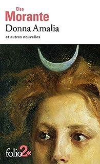 Donna Amalia Et Autres Nouvelles Elsa Morante Babelio