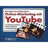 Das Buch zum erfolgreichen Online-Marketing mit YouTube