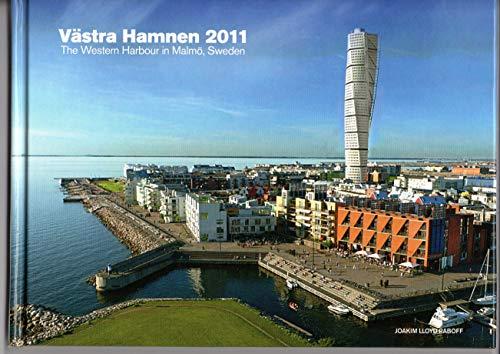 Västra Hamnen 2011 / The western harbour in Malmö, Sweden: 6 (Fotoboken om Västra Hamnen i Malmö) por Joakim LLoyd Raboff