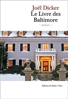 Le Livre des Baltimore par [Dicker, Joël]