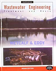 Wastewater Engineering: Treatment And Reuse, 4Ed