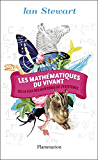 Les mathématiques du vivant: ou La clef des mystères de l'existence