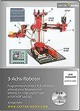 3-Achs-Roboter: Programmieren eines 3-Achs-Roboters anhand eines Beispiels mit SIMATIC S7-1200 und KTP600 in FUP, KOP und SCL