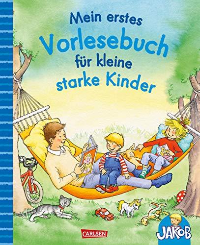 Mein erstes Vorlesebuch für kleine starke Kinder (Kleiner Jakob)