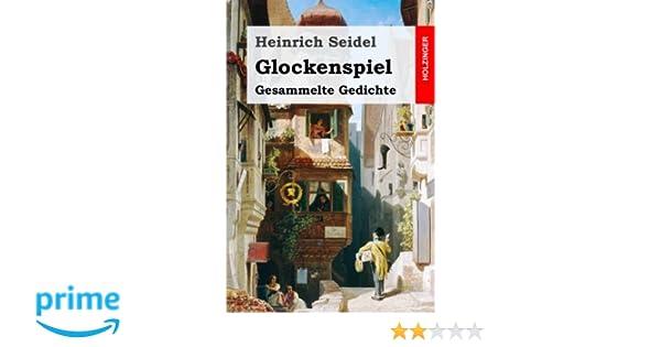 Glockenspiel - Gesammelte Gedichte (German Edition)