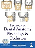 Textbook Of Dental Anatomy Physiology & Occlusion With 2 Dvd-Roms
