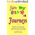 Fibromyalgia Journeys, A Collection: Stories of Courage and Personal Triumph