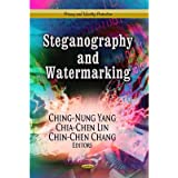 [(Steganography & Watermarking)] [ Edited by Ching-Nung Yang, Edited by Chia-Chen Lin, Edited by Chin-chen Chang ] [July, 2013]