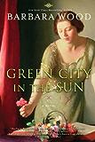 Green City in the Sun