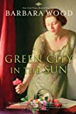 Image de Green City in the Sun (English Edition)