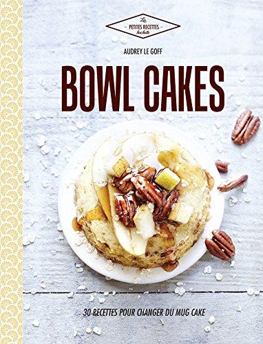 Bowl cakes