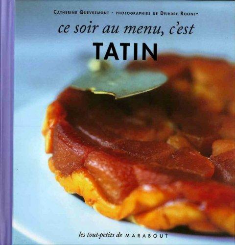 Ce soir au menu Tarte Tatin par Collectif
