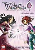 W.I.T.C.H 6: Nerissa's Revenge