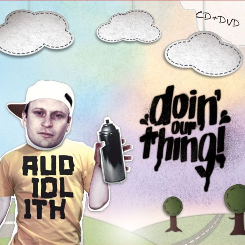 "Audiolith - ""Doin' Our Thing #1"""