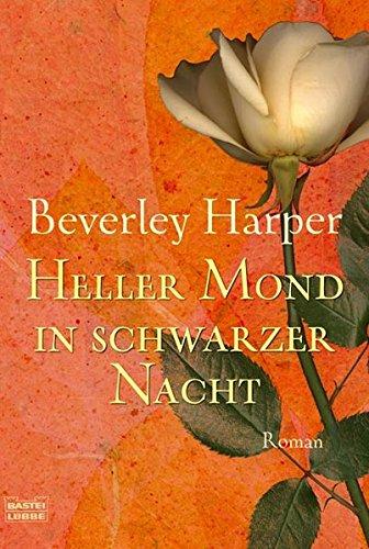 Heller Mond in schwarzer Nacht: Roman (Allgemeine Reihe. Bastei Lübbe Taschenbücher)