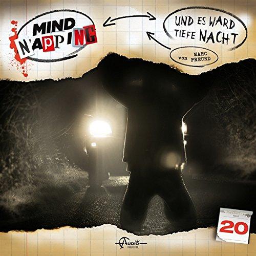 MindNapping (20) Und es ward tiefe Nacht - Audionarchie 2016