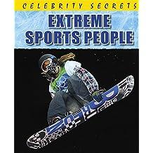 Extreme Sports People (Celebrity Secrets)