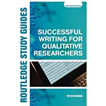 Successful Writing for Qualitative Researchers (Routledge Study Guides) by Peter Woods (2005-11-13)