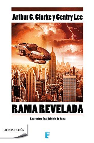 Rama revelada: La aventura final del ciclo de Rama por Clarke & Lee