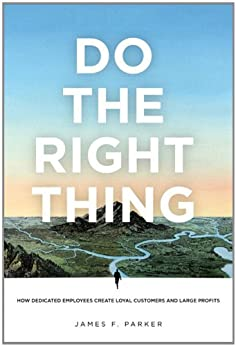 Do the Right Thing de [Parker, James F.]