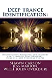 Deep Trance Identification: Unconscious Modeling and Mastery for Hypnosis Practitioners, Coaches, and Everyday People (English Edition)