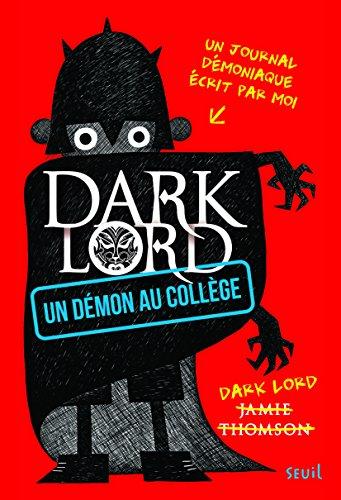 Dark Lord Un démon au collège