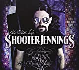 Songtexte von Shooter Jennings - The Other Life