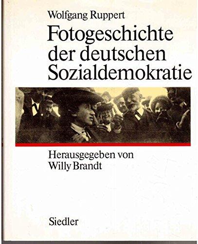 Fotogeschichte der deutschen Sozialdemokratie