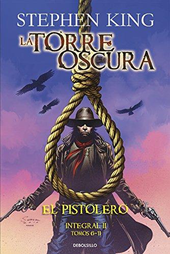El pistolero (La Torre Oscura [cómic] - Integral II: 6-11) (BESTSELLER-COMIC)