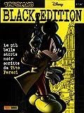 Topolino BLACK EDITION le più belle storie noir scritte da Tito Faraci