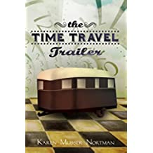 The Time Travel Trailer (English Edition)