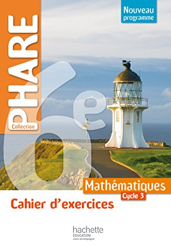 cahier-dexercices-phare-mathematiques-cycle-3-6e-ed-2016