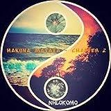 Hakuna Matata - Chapter 2 [Explicit]