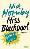 Miss Blackpool: Roman von Nick Hornby