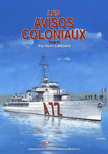Les avisos coloniaux : Avisos Bougainvillée au Entrecasteaux