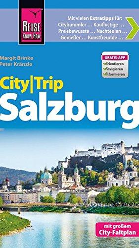 Reise Know-How CityTrip Salzburg: Reiseführer mit Faltplan und kostenloser Web-App