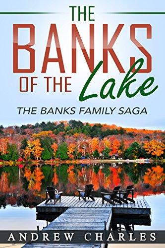 free kindle book The Banks of the Lake: The Banks Family Saga