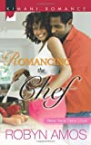 Romancing the Chef (New Year, New Love Book 219) (English Edition)