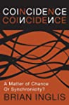 Coincidence: a Matter of Chance - or...