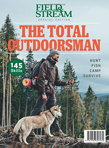 Field And Stream Magazine (Field & Stream The Total Outdoorsman: Hunt-Fish-Camp-Survive)